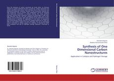 Bookcover of Synthesis of One Dimensional Carbon Nanostructures