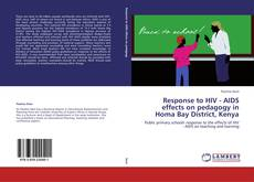 Bookcover of Response to HIV - AIDS effects on pedagogy in Homa Bay District, Kenya