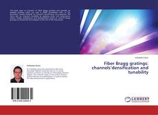 Bookcover of Fiber Bragg gratings: channels'densification and tunability