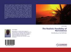 Capa do livro de The Realistic Possibility of Nonviolence