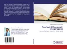 Bookcover of Fixed point theorems in Menger spaces
