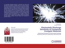 Copertina di Electrostatic Discharge Sensitivity of Composite Energetic Materials