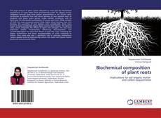 Couverture de Biochemical composition   of plant roots