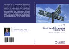 Bookcover of Use of Social Networking Sites in India