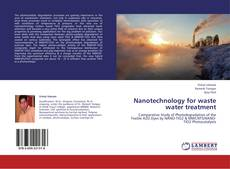 Bookcover of Nanotechnology for waste water treatment