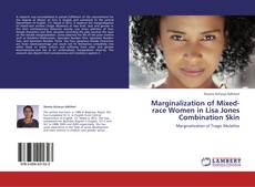 Marginalization of Mixed-race Women in Lisa Jones Combination Skin的封面