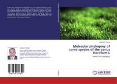 Buchcover von Molecular phylogeny of some species of the genus Hordeum L