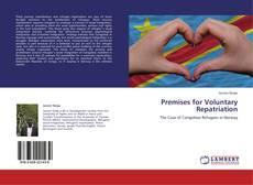 Portada del libro de Premises for Voluntary Repatriation