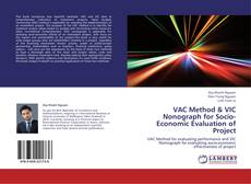 Bookcover of VAC Method & VIC Nonograph for Socio-Economic Evaluation of Project