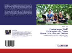 Bookcover of Evaluation of Staff Performance in Cocoa Research Institute of Ibadan