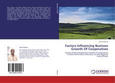 Factors Influencing Business Growth Of Cooperatives kitap kapağı