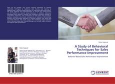Couverture de A Study of Behavioral Techniques for Sales Performance Improvement