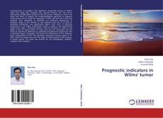 Bookcover of Prognostic indicators in Wilms' tumor