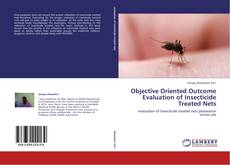 Buchcover von Objective Oriented Outcome Evaluation of Insecticide Treated Nets