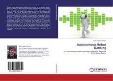 Borítókép a  Autonomous Robot Dancing - hoz