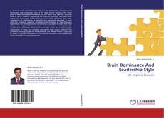 Bookcover of Brain Dominance And Leadership Style