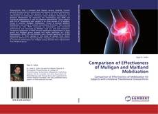 Bookcover of Comparison of Effectiveness of Mulligan and Maitland Mobilization