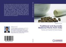 Capa do livro de Traditional and Ayurvedic Medicinal Plants from India