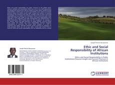 Couverture de Ethic and Social Responsibility of African Institutions