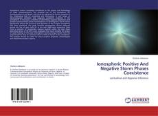 Capa do livro de Ionospheric Positive And Negative Storm Phases Coexistence