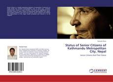 Обложка Status of Senior Citizens of Kathmandu Metropolitan City, Nepal