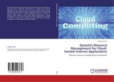 Capa do livro de Dynamic Resource Management for Cloud-hosted Internet Applications
