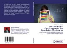 Copertina di The Educational Contributions Of The Benedictine Missionaries