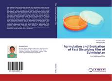 Copertina di Formulation and Evaluation of Fast Dissolving Film of Zolmitriptan