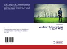 Bookcover of Mandatory Retirement Age in South Africa