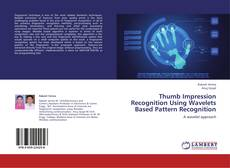 Copertina di Thumb Impression Recognition Using Wavelets Based Pattern Recognition