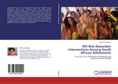 Bookcover of HIV-Risk Reduction Interventions Among South African Adolescents