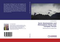 Couverture de Sonic Anemometer and Atmospheric Flows over Complex Terrain