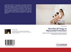 Bookcover of Benefits Of Yoga In Myocardial Infarction