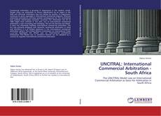 Couverture de UNCITRAL: International Commercial Arbitration - South Africa