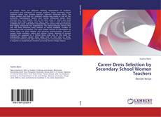 Copertina di Career Dress Selection by Secondary School Women Teachers