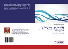 Bookcover of Psychology of personality and academic achievement in Nigeria