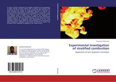 Обложка Experimental investigation of stratified combustion