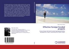 Bookcover of Effective foreign-funded projects