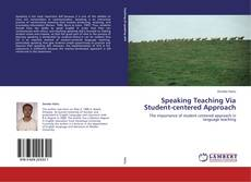 Bookcover of Speaking Teaching Via Student-centered Approach