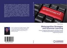 Couverture de Metacognitive Strategies and Grammar Learning