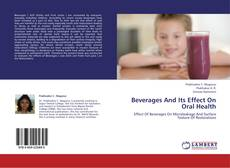 Beverages And Its Effect On Oral Health kitap kapağı