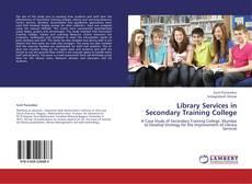 Capa do livro de Library Services in Secondary Training College