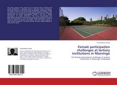 Couverture de Female participation challenges at tertiary institutions in Masvingo