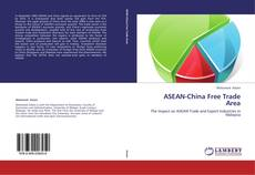 Bookcover of ASEAN-China Free Trade Area