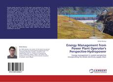 Buchcover von Energy Management from Power Plant Operator's Perspective-Hydropower