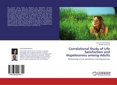 Обложка Correlational Study of Life Satisfaction and Hopelessness among Adults