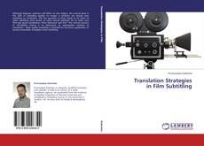 Bookcover of Translation Strategies in Film Subtitling