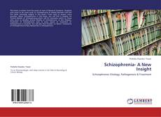 Capa do livro de Schizophrenia- A New Insight