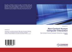 Bookcover of Non-Contact Human Computer Interaction