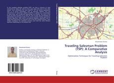 Couverture de Traveling Salesman Problem (TSP): A Comparative Analysis